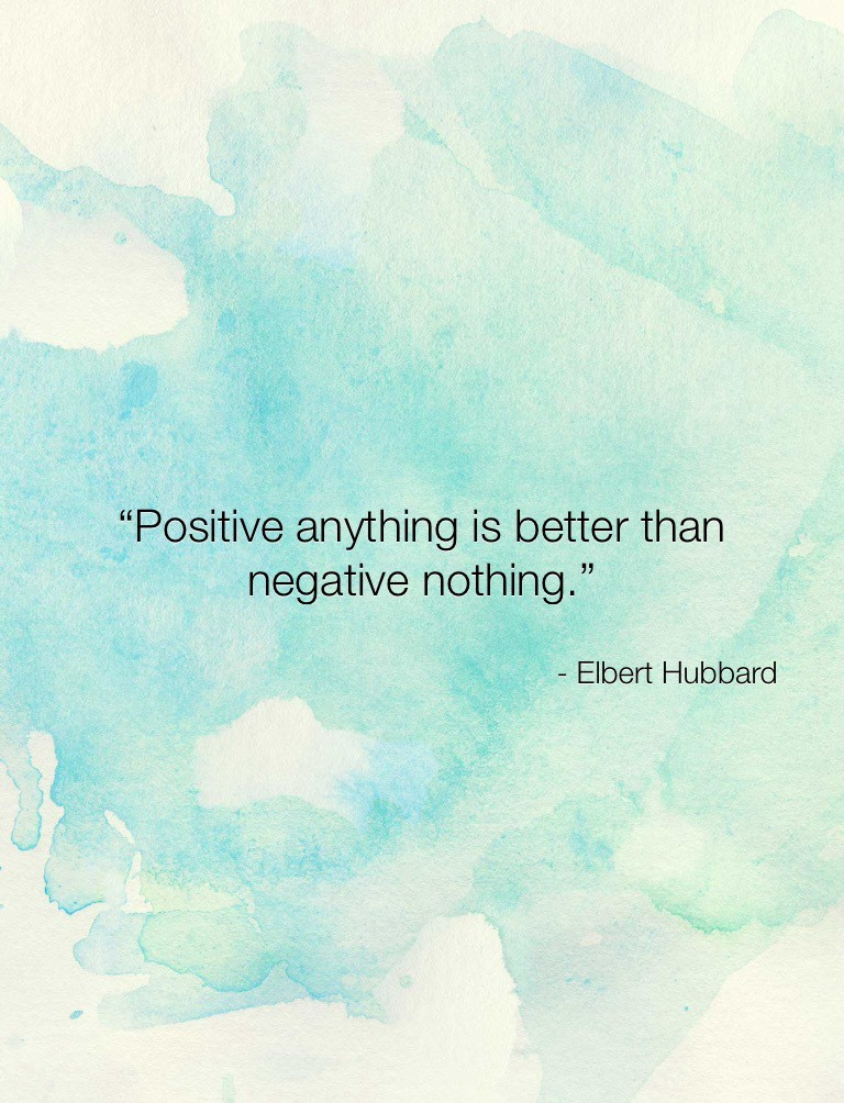 Positive Anything…