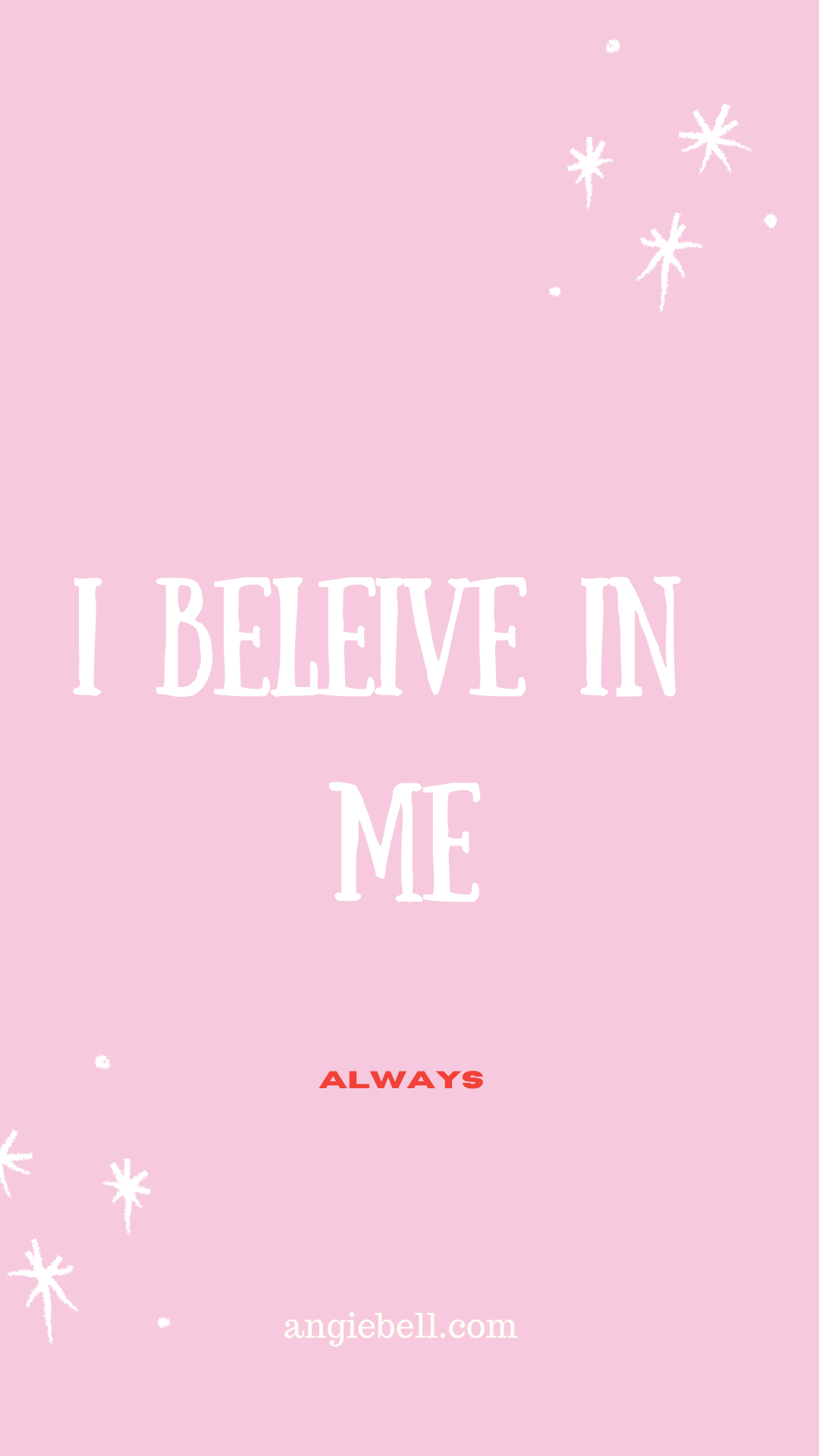 I believe in me - Angie Bell
